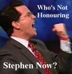 Who's Not Honouring Stephen Now